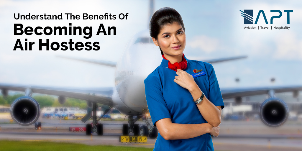 Benefits Of An Air Hostess